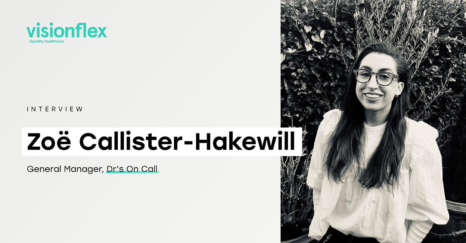 Interview: Zoë Callister-Hakewill, General Manager of Dr's On Call