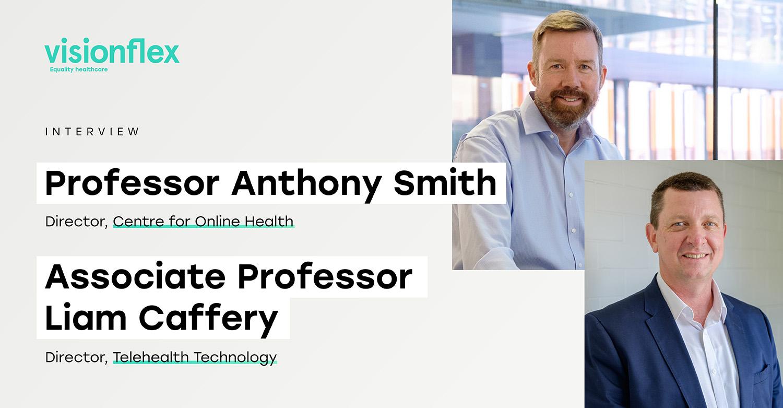 Interview: Professor Anthony Smith & AProf Liam Caffery
